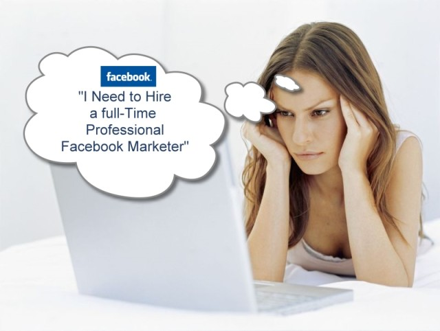 Hire a full-Time Professional Facebook Marketer