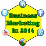 7 Trends In Business Marketing for 2014